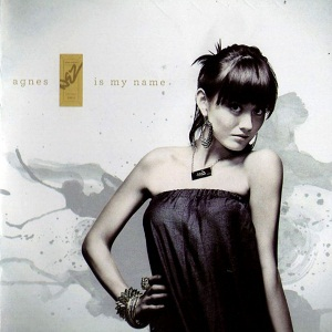 Agnes Monica - Agnes Is My Name