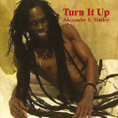 Alexander Shirley - Turn It Up