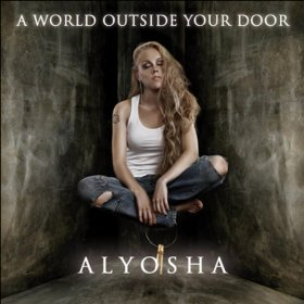 Alyosha - A World Outside Your Door