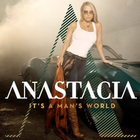 Anastacia - Its A Mans World