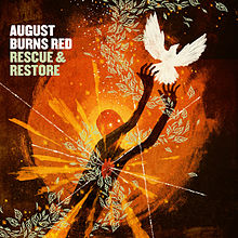 August Burns Red - Rescue And Restore