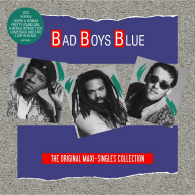 Bad Boys Blue - The Original Maxi Singles Collection