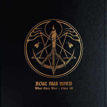 Blut aus Nord - What Once Was Liber III