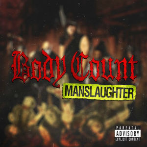 Bodycount - Manslaughter