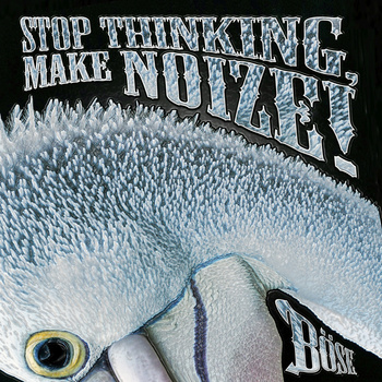 Boese - Stop Thinking Make Noize