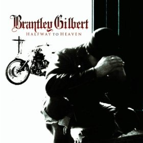 Brantley Gilbert - Halfway To Heaven