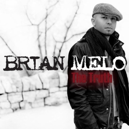 Brian Melo - The Truth