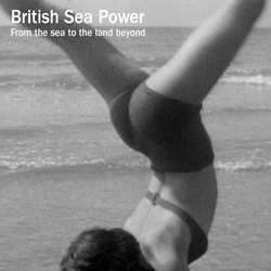 British Sea Power - From The Sea