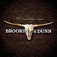 Brooks And Dunn - #1s And Then Some