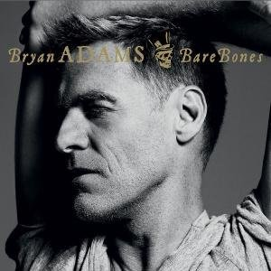 Bryan Adams - Bare Bones Best Of Live