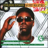 Chukki Starr - Most Wanted