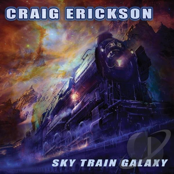 Craig Erickson - Sky Train Galaxy mc