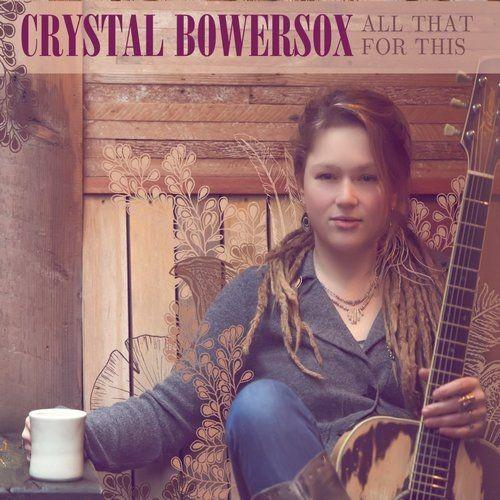 Crystal Bowersox - All That For This