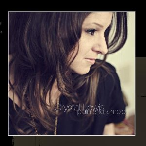 Crystal Lewis - Plain And Simple