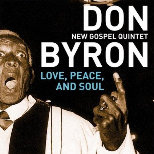 Don Byron - Love Peace And Soul