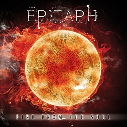 Epitaph - Fire From The Soul