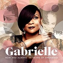 Gabrielle - Now And Always