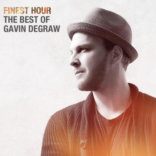 Gavin DeGraw - Finest Hour The Best Of