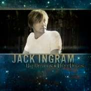 Jack Ingram - Big Dreams And High Hopes