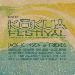 Jack Johnson And Friends - Best Of Kokua Festival mc