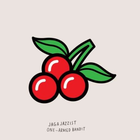 Jaga Jazzist - One Armed Bandit