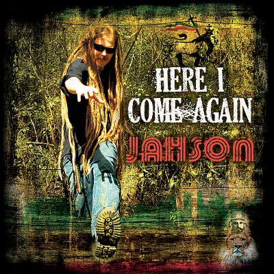 Jahson - Here I Come Again