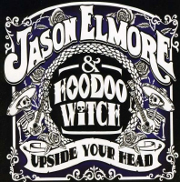 Jason Elmore - Upside Your Head