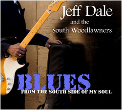 Jeff Dale - From The South Side Of My Soul