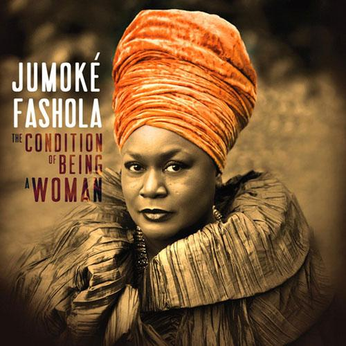 Jumoke Fashola - The Condition Of Being A Woman