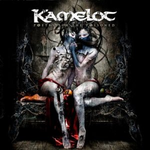 Kamelot - Poetry For The Poisoned