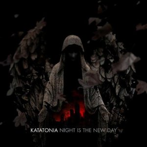 Kataonia - Night Is The New Day 2009