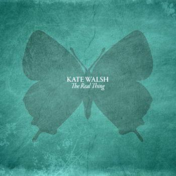 Kate Waslh - The Real Thing