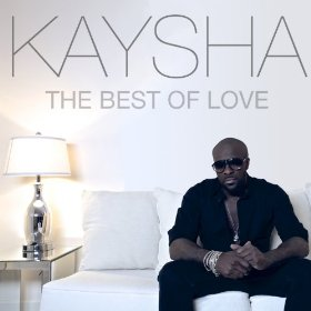Kaysha - The Best Of Love