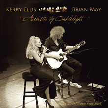Kerry Ellis And Brian May - Acoustic By Candlelight