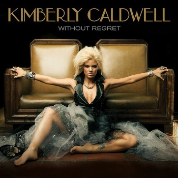Kimberley Caldwell - Without Regret
