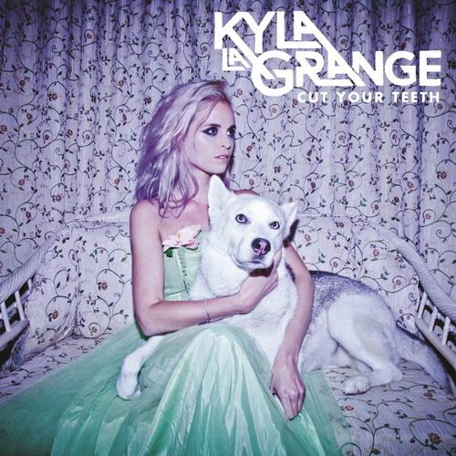 Kyla La Grange - Cut Your Teeth