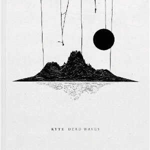 Kyte - Dead Waves