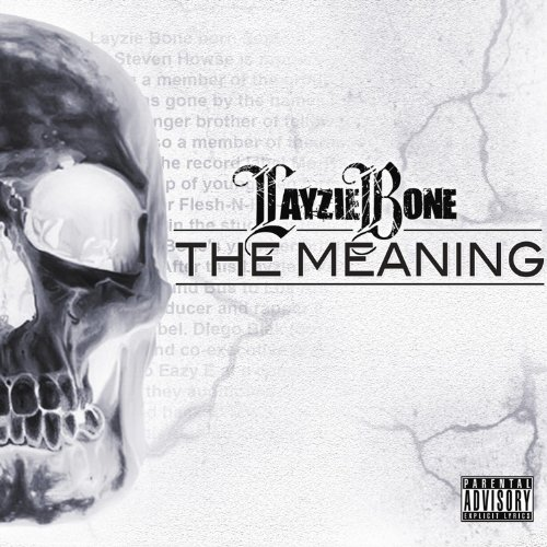 Layzie Bone - The Meaning