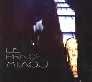 Le Prince Miiaou - Fill The Blank With Your Own Emptiness
