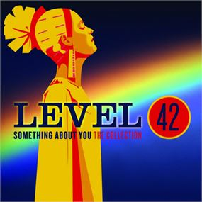 Level 42 - Something About You Collection