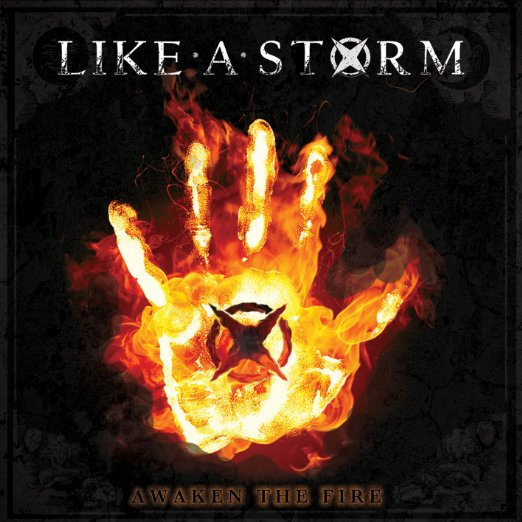 Like A Storm - Awaken The Fire