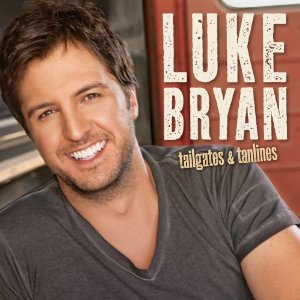 Luke Bryan - Tailgates And Tanlines