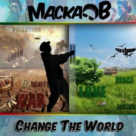 Macka B - Change The World