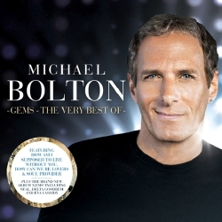 Michael Bolton - Gems The Very Best