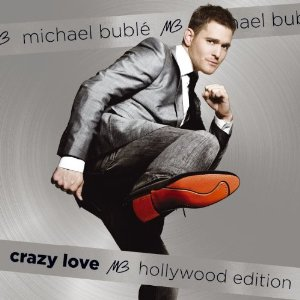 Michael Buble - Crazy Hollywood Hollywood Edition
