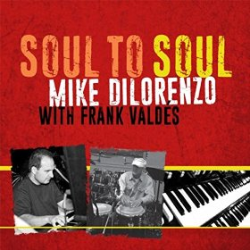Mike Dilorenzo - Soul To Soul