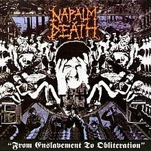 Napalm Death - From Enslavement