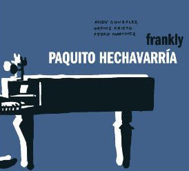 Paquito Hechevarria - Frankly