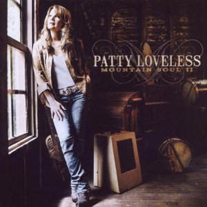 Patty Loveless - Mountain Soul II