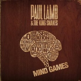 Paul Lamb And The King Snakes - Mind Games